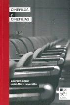 CINEFILOS Y CINEFILIAS