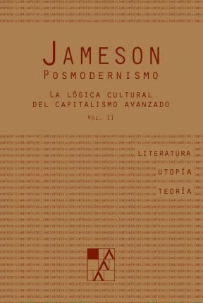 POSMODERNISMO T.II LA LÓGICA CULTURAL DEL CAPITALISMO AVANZADO