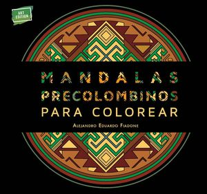 MANDALAS PRECOLOMBINOS PARA COLOREAR