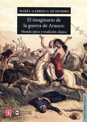 EL IMAGINARIO DE LA GUERRA DE ARAUCO