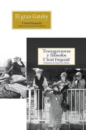 EL GRAN GATSBY / TRANSGRESORAS Y FILOSOFOS