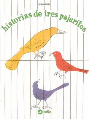 HISTORIAS DE TRES PAJARITOS