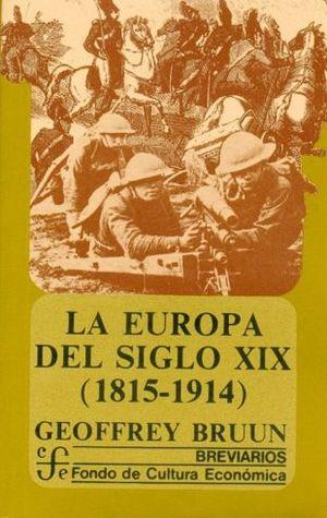 LA EUROPA SIGLO XIX (1815-1914)