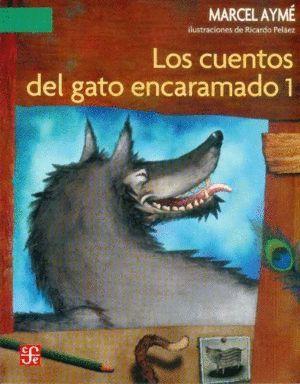 LOS CUENTOS DEL GATO ENCARAMADO I
