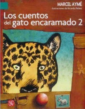 LOS CUENTOS DEL GATO ENCARAMADO 2