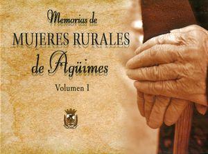 MEMORIAS MUJERES RURALES DE AGUIMES VOL. I