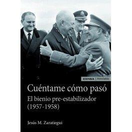 CUÉNTAME CÓMO PASÓ. EL BIENIO PRE-ESTABILIZADOR (1957-1958)