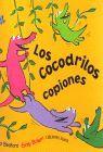 COCODRILOS COPIONES, LOS