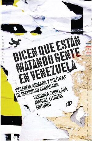 DICEN QUE ESTÁN MATANDO GENTE EN VENEZUELA