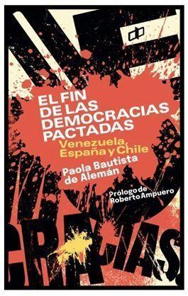 EL FIN DE LAS DEMOCRACIAS PACTADAS