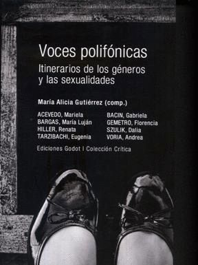 VOCES POLIFONICAS. ITINERARIOS DE LOS GENEROS Y LAS SEXUALIDADES