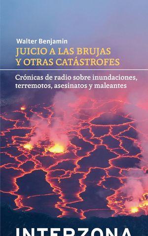 JUICIO A LAS BRUJAS Y OTRAS CATÁSTROFES