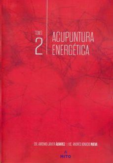 ACUPUNTURA ENERGÉTICA, TOMO 2