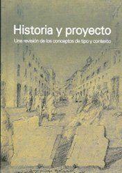 HISTORIA Y PROYECTO: UNA REVISION DE LOS CONCEPTOS DE TIPO