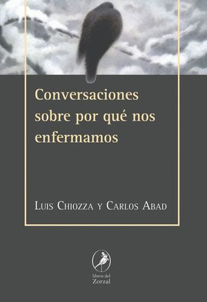 CONVERSACIONES SOBRE POR QUɐ NOS ENFERMAMOS