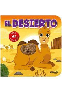 EL DESIERTO. TOCA Y ESCUCHA