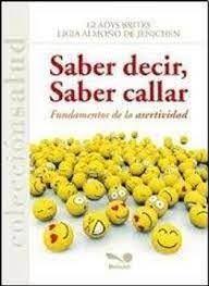 SABER DECIR, SABER CALLAR