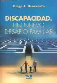 DISCAPACIDAD UN NUEVO DESAFIO FAMILIAR