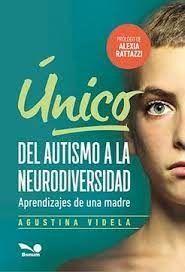 UNICO. DEL AUTISMO A LA NEURODIVERSIDAD