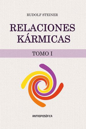RELACIONES KÁRMICAS. TOMO I