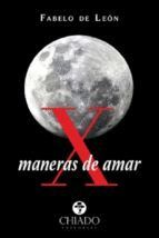 X MANERAS DE AMAR