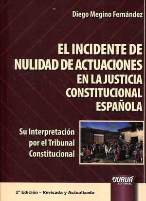 INCIDENTE DE NULIDAD DE ACTUACIONES EN LA JUSTICIA