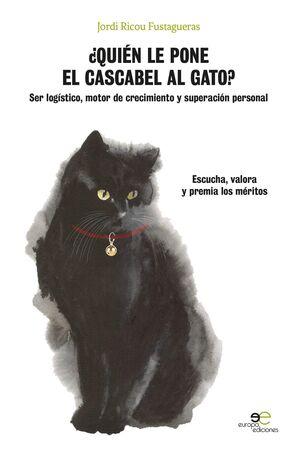¿QUIEN LE PONE EL CASCABEL AL GATO
