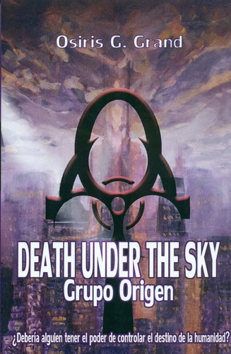 "Osiris G. Grand presenta ""Death under the sky. Grupo Origen"""